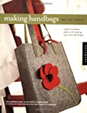 Making Handbags, Ellen Goldstein-Lynch and Sarah Mullins, 1564968499