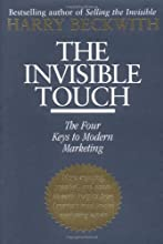 The Invisible Touch: The Four Keys to Modern Marketing