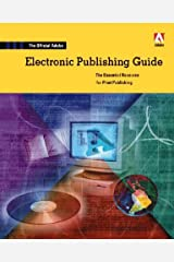 Official Adobe Electronic Publishing Guide: The Essential Resource for Electronic Publishing by Adobe Press (1999-02-02)