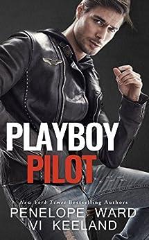 Playboy Pilot by [Ward, Penelope, Keeland, Vi]