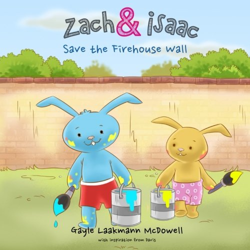 Zach and Isaac Save the Firehouse Wall [v2]