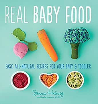 Real baby food easy all natural recipes for your baby and you dont need to own a kindle device to enjoy kindle books download one of our free kindle apps to start reading kindle books on all your devices forumfinder Gallery