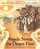 Angels Sweep the Desert Floor: Bible Legends About Moses in the Wilderness