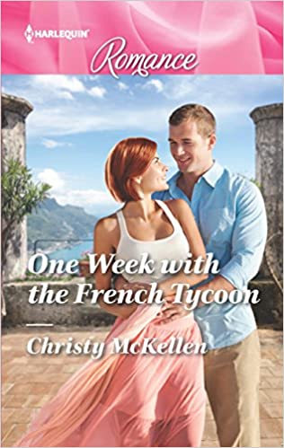 One Week with the French Tycoon by Christy McKellen
