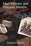 Mad Minutes and Vietnam Months, Micheal Clodfelter, 0786467258