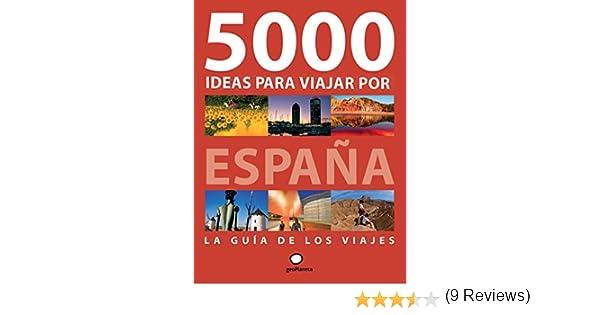 5000 ideas para viajar por España (Viajeros): Amazon.es: Ollé ...
