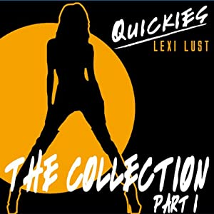 Quickies Erotica: The Collection Part 1 Audiobook