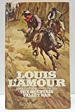 The Mountain Valley War, Louis L'Amour, 0553232193