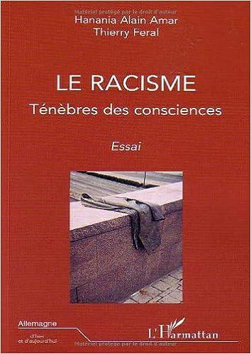 En ligne Le racisme : Ténèbres des consciences epub pdf