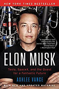 Elon Musk: Tesla, Spacex, And The Quest For A Fantastic Future by Ashlee Vance ebook deal