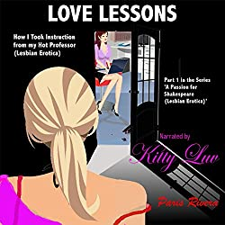 Love Lessons: How I Took Instruction from My Hot Professor