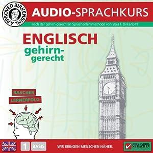 Englisch gehirn-gerecht: 1. Basis (Birkenbihl Sprachen) Hörbuch