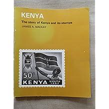 Kenya: The story of Kenya and its stamps