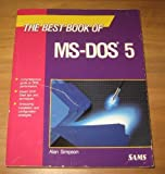 Best Book of Ms-Dos, Simpson, Alan, 0672484994