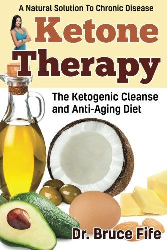 51tw8p4zWIL - Ketone Therapy: The Ketogenic Cleanse and Anti-Aging Diet