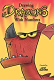 img - for Drawing Dragons With Numbers book / textbook / text book