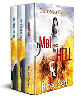 Mel Goes to Hell Box Set (Mel Goes to Hell Series Book 345) by [Carlton, Demelza]