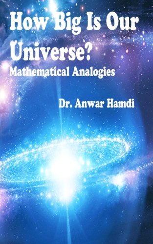 How Big Is Our Universe? Mathematical Analogies