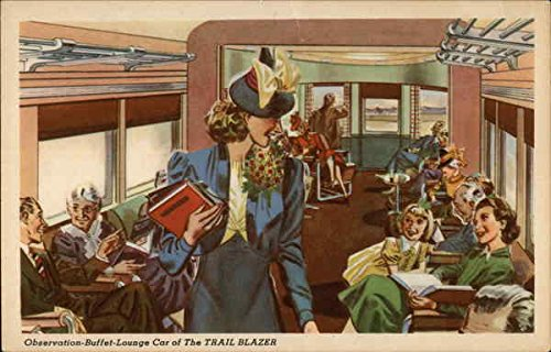 (Observation-Buffet-Lounge Car of The Trail Blazer Trains Railroad Original Vintage Postcard)
