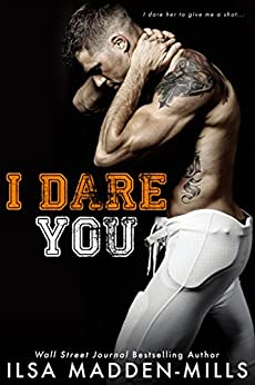 I Dare You by [Madden-Mills, Ilsa]