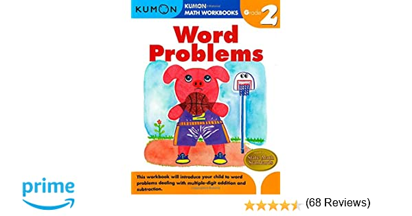 Word Problems Grade 2 (Kumon Math Workbooks): Kumon Pub. North ...