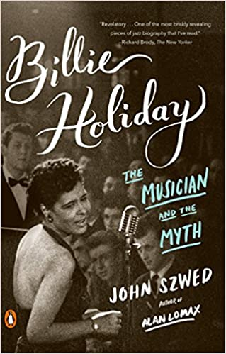 The Musician and the Myth Billie Holiday