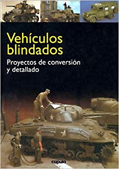Vehiculos Blindados - Proy. de Conversion y Detall