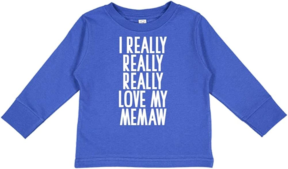 I Really Really Really Love My Memaw Toddler//Kids Long Sleeve T-Shirt