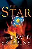 Front cover for the book The Star by David Skibbins