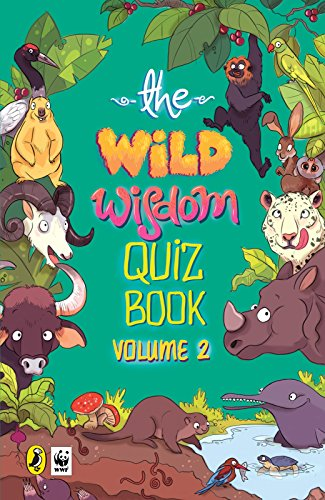The Wild Wisdom Quiz Book: Volume 2 - Kindle edition by WWF-India