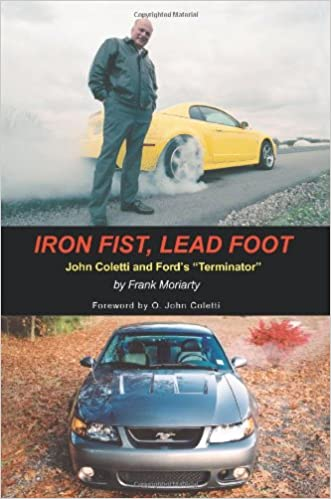 Iron fist lead foot john coletti and fords terminator frank iron fist lead foot john coletti and fords terminator 0th edition fandeluxe Image collections