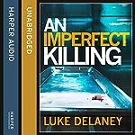 An Imperfect Killing: A DI Sean Corrigan Short Story | Luke Delaney