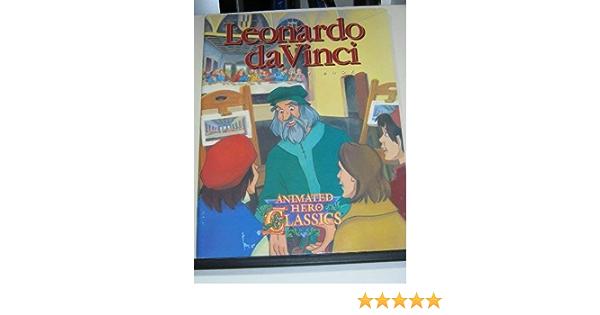 Leonardo Da Vinci Activity Book Animated Hero Classics 9781564892324 Amazon Com Books