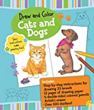 Draw and Color: Cats and Dogs, , 1607103265