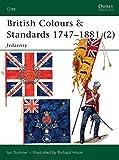 British Colours & Standards 1747-1881 (2): Infantry: Infantry Pt.2 (Elite)