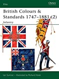 British Colours & Standards 1747–1881
