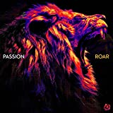 Roar (Live From Passion 2020): more info