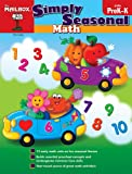 Simply Seasonal : Math: PreK-K, The Mailbox Books Staff, 1612763782