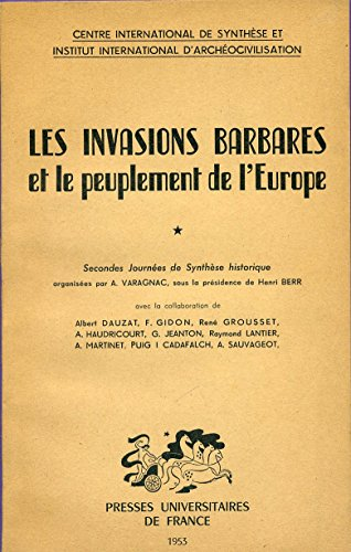 Les invasions barbares et le peuplement de l'europe