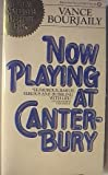Now Playing at Canterbury, Vance Bourjaily, 0345258576