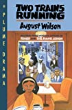 Two Trains Running, August Wilson, 0452269296