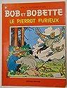 Bob et Bobette, tome 117 : Le pierrot furieux par Vandersteen