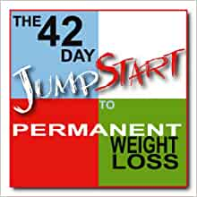 The 42 Day JumpStart to Permanent Weight Loss: Brooke ...