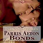 Indian Affairs   Parris Afton Bonds