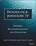 Woodcock-johnson® Iv: Reports, Recommendations, and Strategies