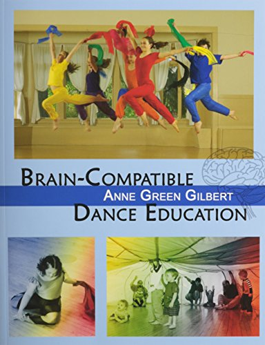Brain-Compatible Dance Education by Brand: Amer Alliance for Health Physical