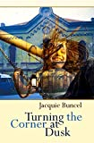 img - for Turning the Corner at Dusk book / textbook / text book