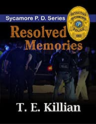 Resolved Memories (Sycamore P.D. Series Book 3)
