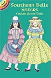 img - for Southern Belle Sisters Sticker Paper Dolls (Dover Little Activity Books Paper Dolls) by Sue Shanahan (2005-07-23) book / textbook / text book