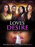 Loves Desire